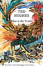 What is the Truth? - Hughes, Ted