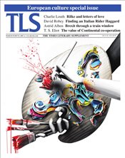 Times Literary Supplement Magazine 6052 : 29Mar19 : European Culture Special Issue -
