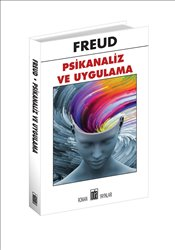 Psikanaliz ve Uygulama - Freud