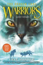 Warriors : The Broken Code #1 : Lost Stars - Hunter, Erin