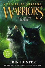 Warriors : A Vision of Shadows 6 : The Raging Storm - Hunter, Erin