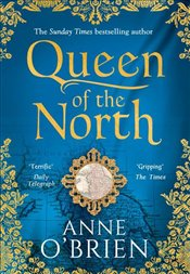 Queen of the North - OBrien, Anne