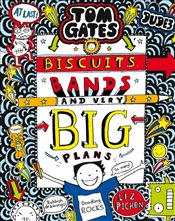 Tom Gates 14 : Biscuits, Bands and Very Big Plans - Pichon, Liz