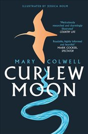 Curlew Moon - Colwell, Mary