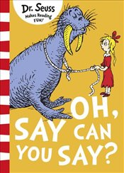 Oh Say Can You Say? - Seuss, Dr.