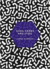 Guns, Germs and Steel - Diamond, Jared