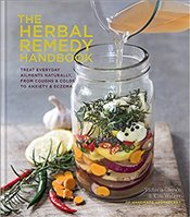 Herbal Remedy Handbook : Homemade Recipes for Everyday Ailments - Walker, Kim