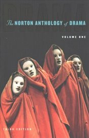 Norton Anthology of Drama : Two-Volume Set - Gainor, J. Ellen