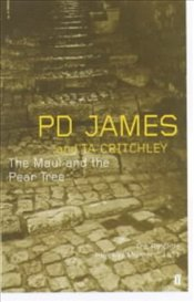 Maul and the Pear Tree - James, P. D.