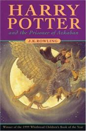 Harry Potter and the Prisoner of Azkaban - 3 - Rowling, J. K.