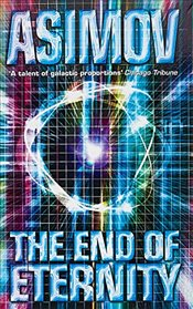 End of Eternity - Asimov, Isaac