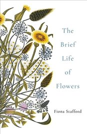 Brief Life of Flowers -