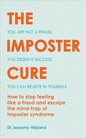 Youve Got This : Escape the Mind-Trap of Imposter Syndrome - Hibberd, Jessamy