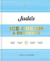 Judes Ice Cream and Desserts : Scoops, Bakes, Shakes, Sauces - Mezger, Chow
