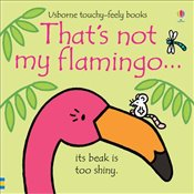 Thats Not My Flamingo - Watt, Fiona