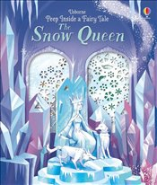 Peep Inside a Fairy Tale Snow Queen - Milbourne, Anna