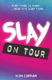 SLAY on Tour - Curran, Kim