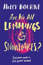 Are We All Lemmings and Snowflakes? - Bourne, Holly