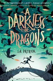 Darkness of Dragons : Songs of Magic - Patrick, S. A.