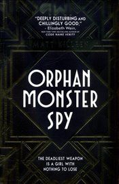 Orphan Monster Spy - Killeen, Matt