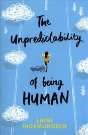 Unpredictability of Being Human - Ingemundsen, Linni