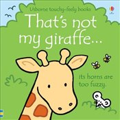 Thats Not My Giraffe - Watt, Fiona