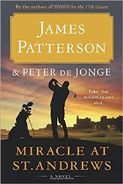 Miracle at St. Andrews  - Patterson, James