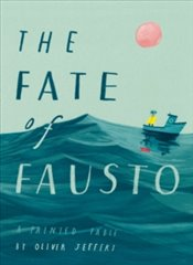 Fate of Fausto - Jeffers, Oliver