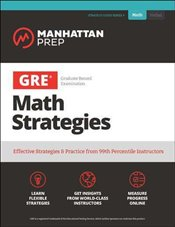 GRE Math Strategies: Effective Strategies & Practice from 99th Percentile Instructors (Manhattan Pre -
