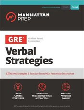 GRE Verbal Strategies : Effective Strategies & Practice from 99th Percentile Instructors  -