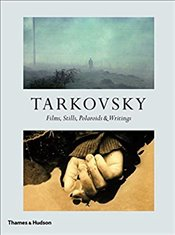 Tarkovsky : Films, Stills, Polaroids and Writings - Tarkovskii, Andrei A.