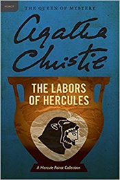 Labors of Hercules : A Hercule Poirot Collection (Hercule Poirot Mysteries) - Christie, Agatha