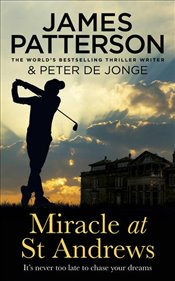 Miracle at St Andrews - Patterson, James
