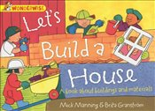 Lets Build A House : A Book About Buildings and Materials  - Manning, Mick