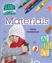 How Things Work : Materials : Science in Action - Claybourne, Anna