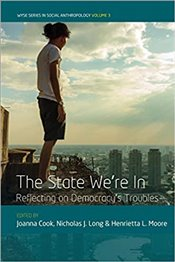 State Were In : Reflecting on Democracys Troubles - Cook, Joanna