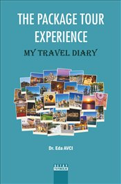 Package Tour Experience : My Travel Diary - Avcı, Eda