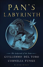 Pans Labyrinth : The Labyrinth of the Faun - Del Toro, Guillermo