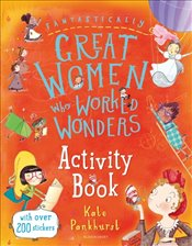 Fantastically Great Women Who Worked Wonders : Activity Book - Pankhurst, Kate