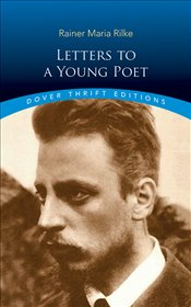 Letters to a Young Poet   - Rilke, Rainer Maria