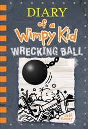 Diary of a Wimpy Kid 14 : Wrecking Ball - Kinney, Jeff