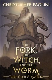 Fork, the Witch and the Worm - Paolini, Christopher