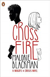 Crossfire : Noughts and Crosses - Blackman, Malorie