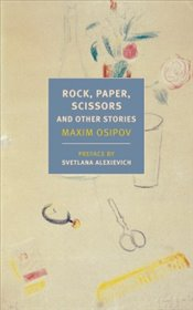 Rock, Paper, Scissors : And Other Stories   - Osipov, Maksim