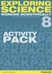 Exploring Science : Working Scientifically Activity Pack Year 8 - Kearsey, Susan