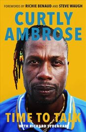 Sir Curtly Ambrose : Time to Talk - Ambrose, Curtly
