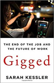 Gigged: The End of the Job and the Future of Work - Kessler, Sarah
