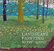 Landscape Painting Now : From Pop Abstraction to New Romanticism - Bradway, Todd