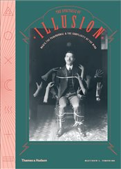 Spectacle of Illusion : Magic, the Paranormal and The Complicity of the Mind - Tompkins, Matthew L.