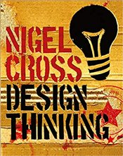 Design Thinking : Understanding How Designers Think and Work - Cross, Nigel